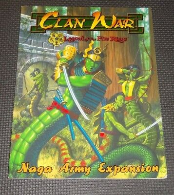 NAGA ARMY EXPANSION - Clan War L5R Legend of the Five Rings AEG Guidebook