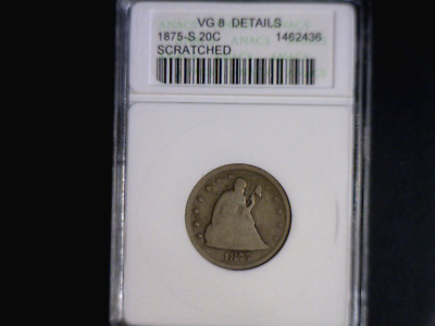 1875-S Twenty Cent Piece - Anacs Vg-8 Details (Scratch) - Small Anacs Holder