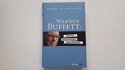 Warren Buffett: Sein Weg. Seine Methode.