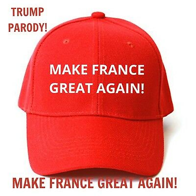 MAKE FRANCE GREAT AGAIN Cap HAT Trump Inspired PARODY FUNNY EMBROIDERED