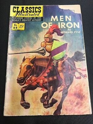 classics illustrated 89  Men Of Iron 88 Original Copy Hrn 89 Gd Two Page Damage