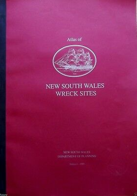 Atlas of New South Wales Shipwreck Sites -  NSW Department of Planning Ed 1 1992