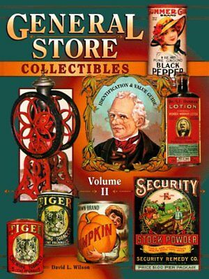 GENERAL STORE COLLECTIBLES, VOL. 2: IDENTIFICATION & VALUE GUIDE - Hardcover NEW