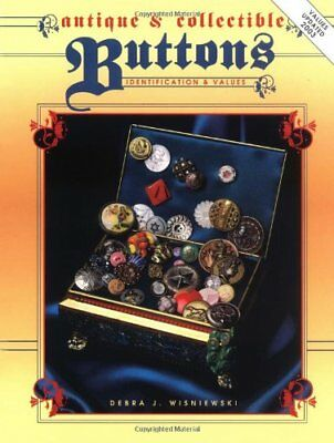 ANTIQUE AND COLLECTIBLE BUTTONS - IDENTIFICATION & VALUES By Debra J. VG