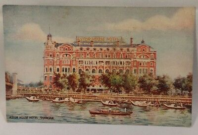 Shanghai China Early Postcard The Astor House Hotel Tuck's Oilette Boats Vintage
