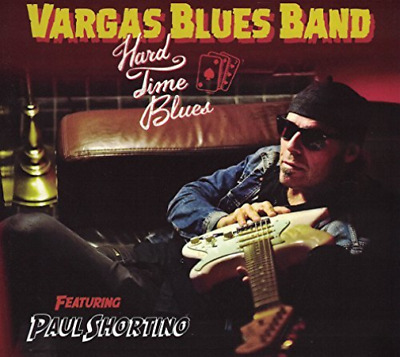 Vargas Blues Band-Hard Time Blues Cd Nuovo