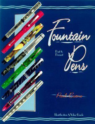 FOUNTAIN PENS: PAST & PRESENT, IDENTIFICATION & VALUE GUIDE By Paul Erano *VG+*