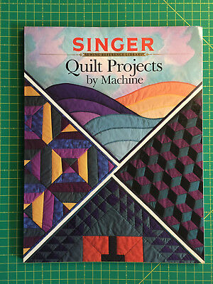 Patchwork Buch Quilt Projects by Machine  SINGER