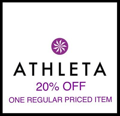 ATHLETA 20% off ONLINE & IN-Store PROMO ONE-Regular Priced Item SAVINGS DISCOUNT