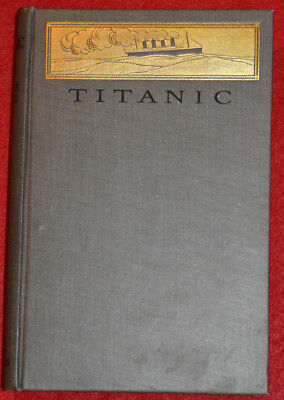 Titanic by Filson Young 1st Edition 1912 MINT CONDITION