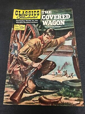 classics illustrated No 131 Hrn 167 Comic Book The Covered Wagon High Grade