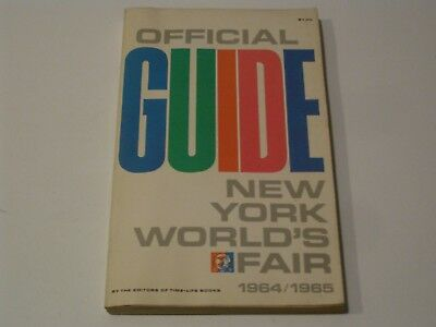 1964 / 1965 OFFICIAL GUIDE NEW YORK WORLD'S FAIR by Time Life Books