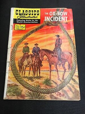 classics illustrated 125 THE OX-BOW INCIDENT GOOD STORY
