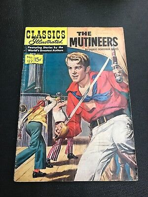 classics illustrated 122 THE MUTINEERS HRN 123 Great Story And Original Copy