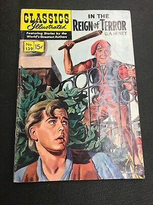classics Illustrated 139 IN THE REIGN OF TERROR HRN 139 Great Story