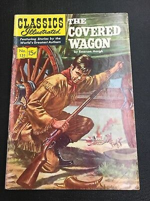 classics Illustrated 131 THE COVERED WAGON HRN 131 Great Image And Story