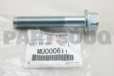 MU000611 Genuine Mitsubishi BOLT,FR SUSP LWR ARM
