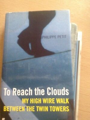 Philippe petit To reach the clouds