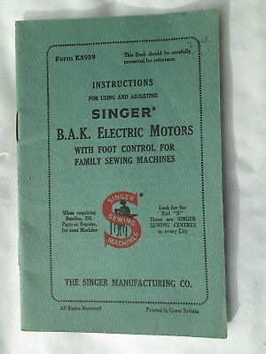 Instructions for using and adjusting SINGER B.A.K. Electric Motors