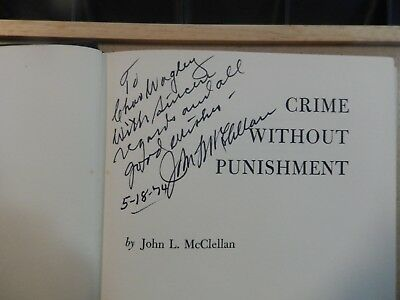 "Senator John L. McClellan Signed Book ""Crime Without Punishment""-First Edition."