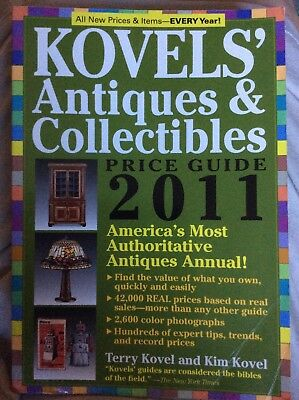 Kovels' Antiques and Collectibles Price Guide 2011 : America's Most...