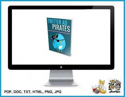 Twitter Ad Pirates * Squeeze Page, Reports Emails Covers * eBook * Download