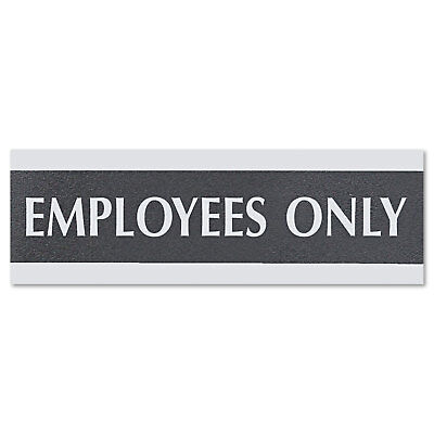 Headline Sign Century Series Office Sign EMPLOYEES ONLY 9 x 3 Black/Silver 4760