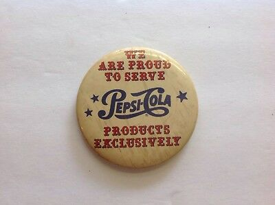 Pepsi Cola, Proud To Serve Pepsi Products Vintage Pin Back Button