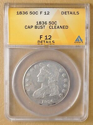 1836 Capped Bust Half Dollar ANACS F 12 Details