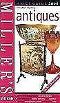 Millers: Antiques - Price Guide 2006, Beazley, Mitchell,1845331745, Book, Good