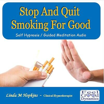 STOP QUIT SMOKING FOR GOOD - SELF HYPNOSIS/GUIDED MEDITATION CD Linda M Hopkins