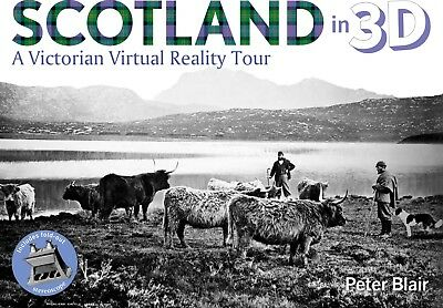 "New book - ""Scotland in 3D - a Victorian Virtual Reality Tour"""