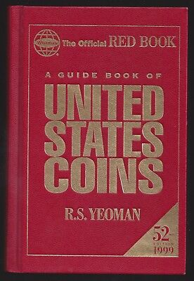 1999 THE OFFICIAL RED BOOK OF U.S. COINS - 52nd EDITION - HARDCOVER