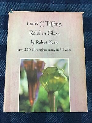 Louis C Tiffany: Rebel in Glass by Robert Koch Hardcover 2nd Edition Signed
