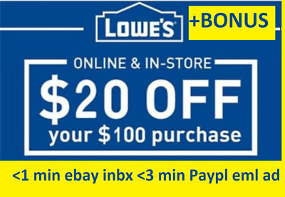 THREE 3x Lowes $20 OFF $100Coupons-InStore and Online -Fast plus BONUS($5)
