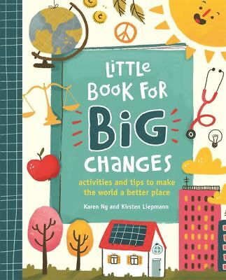 Little Book for Big Changes by Karen Ng