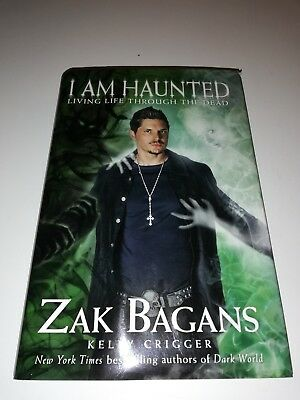 I Am Haunted Living Life Through The Dead By Zak Bagans Hardback