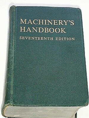 VINTAGE & RARE 17th EDITION MACHINERY'S HANDBOOK with Thumb index,