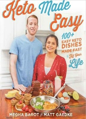Keto Made Easy: 100+ Easy Keto Dishes Made Fast Fit Your Life (PDF ePub Mobi)