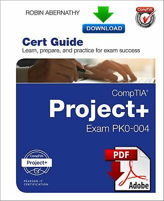 CompTIA Project Cert Guide Exam PK0-004 - Fast PDF DOWNLOAD