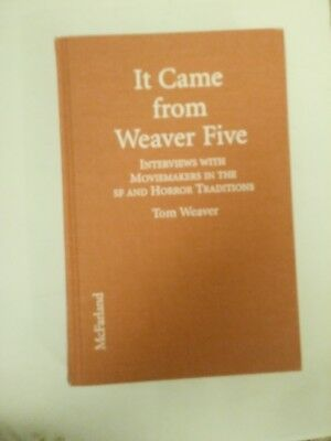 It Came from Weaver 5: Interviews with Moviemakers in the SF & Horror Traditions