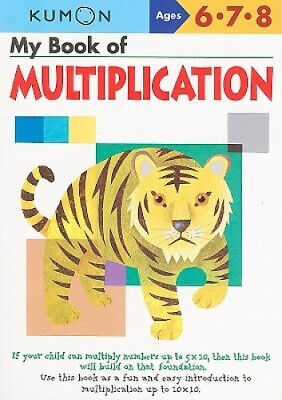 My Book of Multiplication by Kumon Publishing.