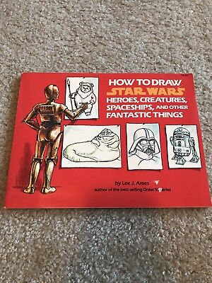 1984 How to Draw STAR WARS Heroes Creatures Spaceships Book by Lee J. Ames
