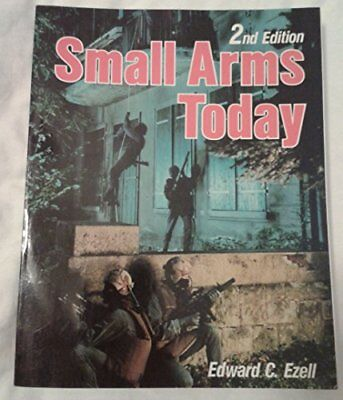 SMALL ARMS TODAY - 2ND EDITION By Edward C Ezell **Mint Condition**