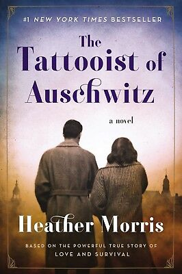 The Tattooist of Auschwitz by Heather Morris (2018, Paperback) FREE SHIPPING!