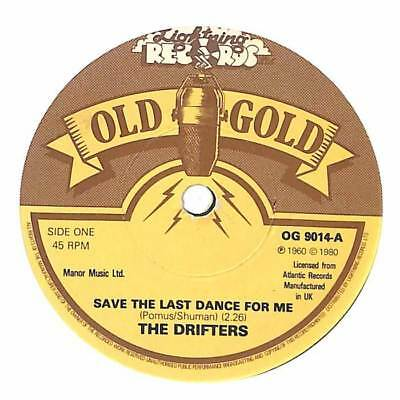 """The Drifters - Save The Last Dance For Me  - 7"""" Record Single"""