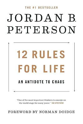 12 Rules for Life  An Antidote to Chaos by Jordan B. Peterson PDF