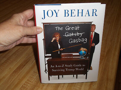 The Great Gasbag : An A-Z Study Guide to Surviving Trump World by Joy Behar 2017