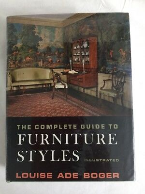 The complete guide to furniture styles, by Louise Ade Boger (1959)