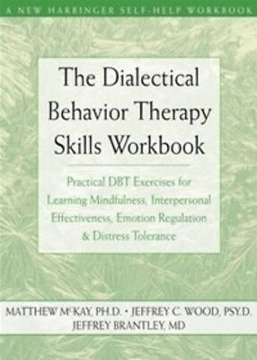 The Dialectical Behavior Therapy Skills Workbook (PDF ePub Mobi)